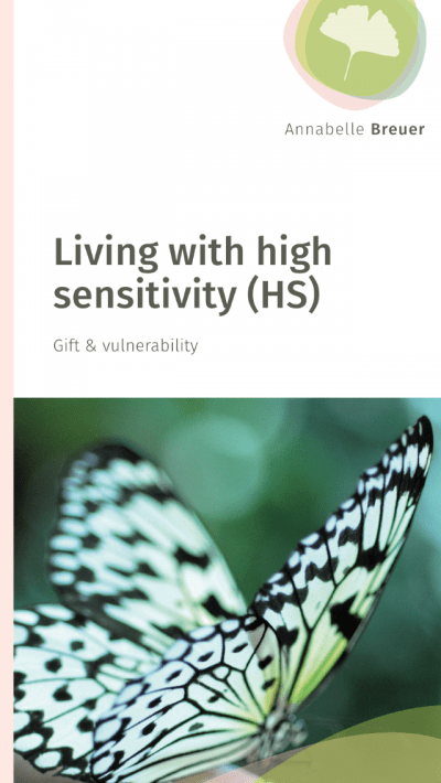 Living with high sensitivity (HS) by Annabelle Breuer